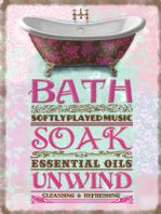 'Bath, Soak, Unwind' Sign